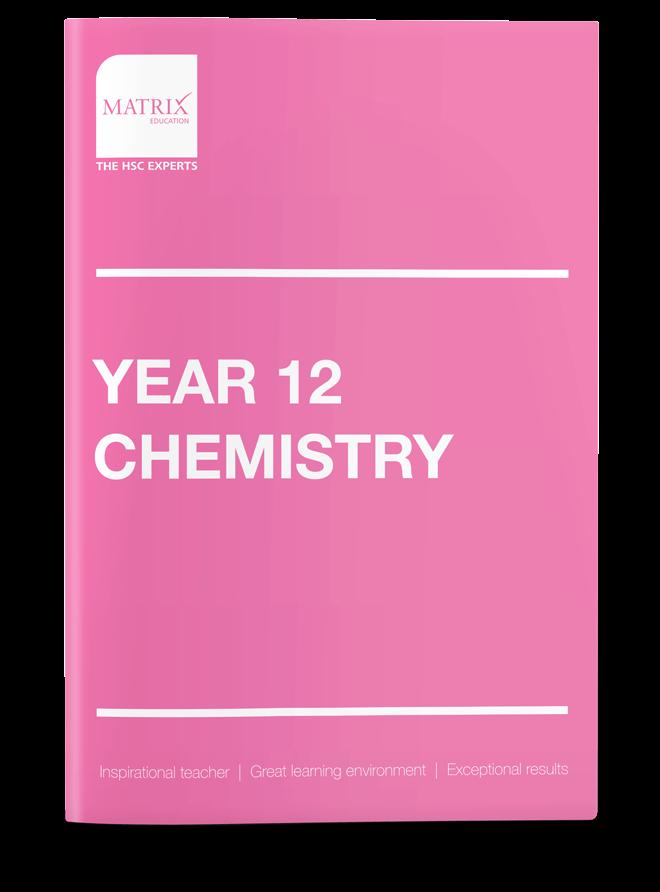 Year 12 Chemistry Tutoring Course   Matrix Education