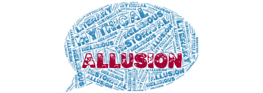 Literary Techniques Allusion Learn How To Discuss Allusion