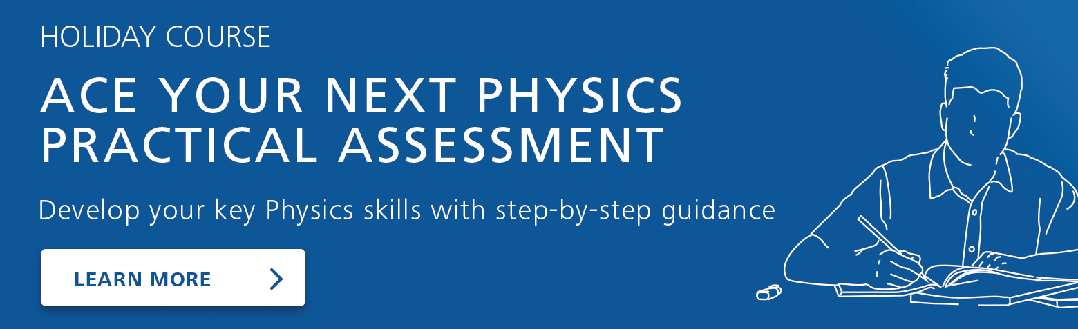 Year 12 PHYSICS Holiday Course - Ace Your Next Physics Practical Assesment Banner