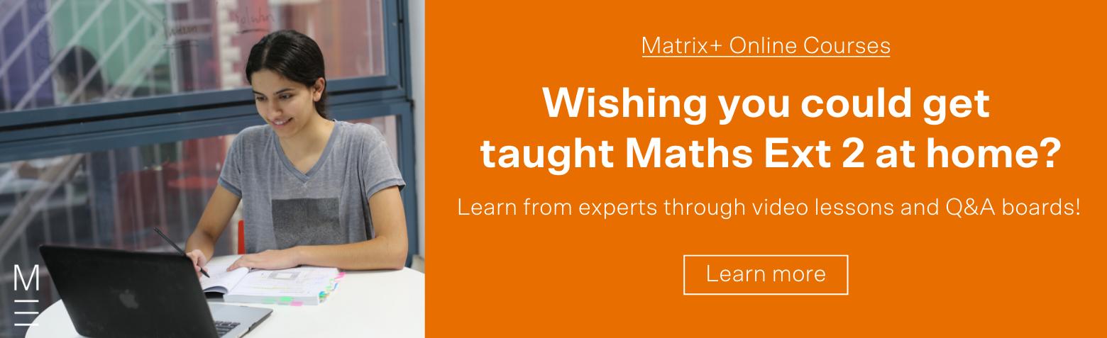 CTA-Year-12-Maths-Ext-2-Online-Matrix-Plus-Course