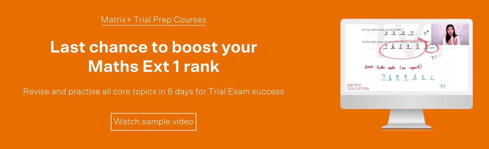 cta-banner-matrix-+-trial-prep-course-maths-ext-1-last-chance-boost-rank